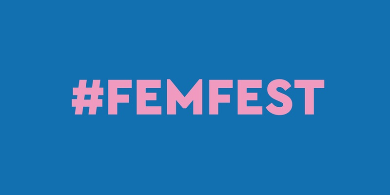 #FemFest